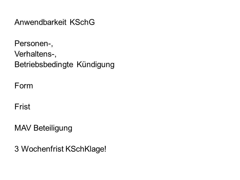 Anwendbarkeit KSchG Personen-, Verhaltens-, Betriebsbedingte Kündigung Form Frist MAV Beteiligung 3 Wochenfrist KSchKlage!
