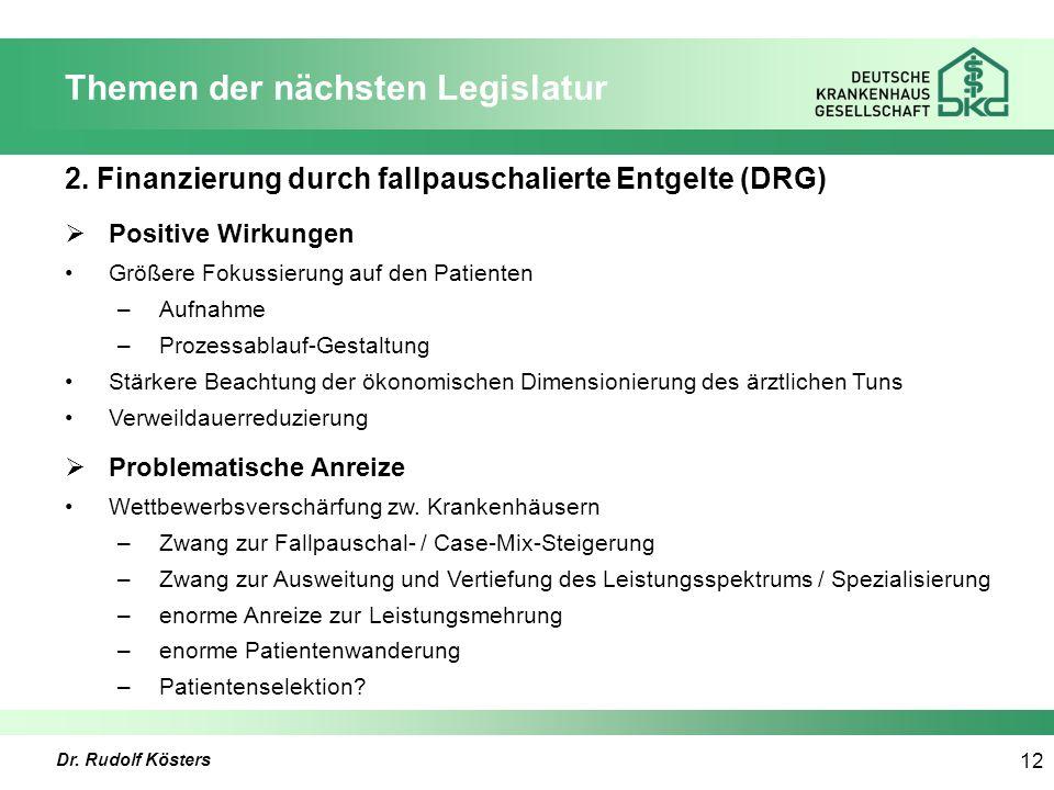 Dr. Rudolf Kösters 12 Themen der nächsten Legislatur 2.