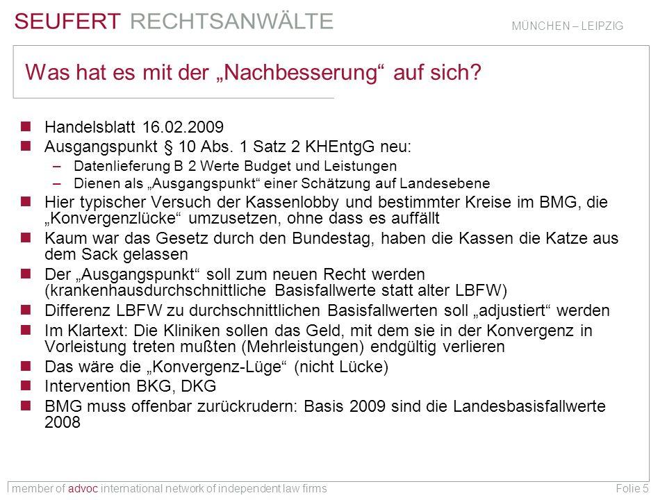 member of advoc international network of independent law firms MÜNCHEN – LEIPZIG Folie 36 Sonderregelung Belegärzte § 121 SGB V – Honorarverträge Klinik – Belegarzt zulässig § 18 Abs.