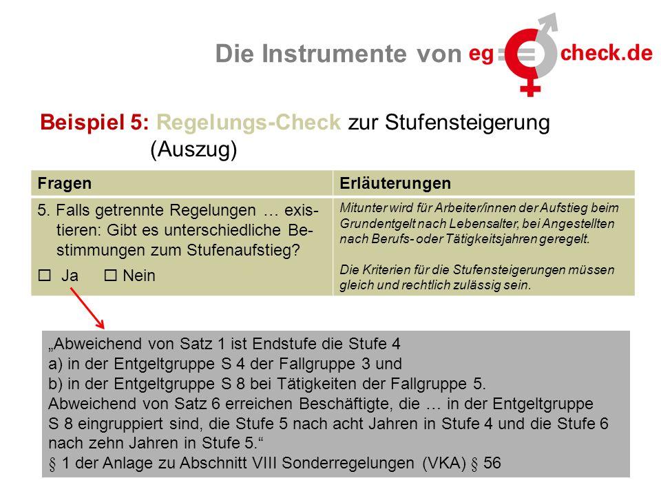 www.eg-check.de21 Die Instrumente von Beispiel 5: Regelungs-Check zur Stufensteigerung (Auszug) FragenErläuterungen 5.