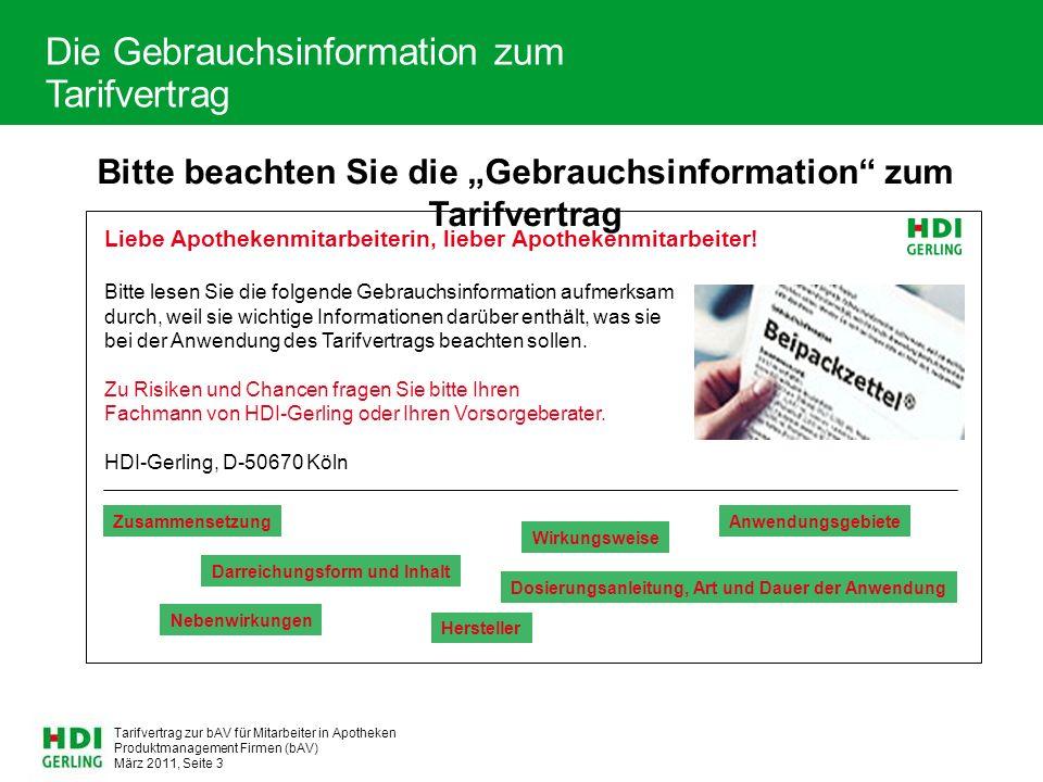 Produktmanagement Firmen (bAV) März 2011, Seite 24 Tarifvertrag zur bAV für Mitarbeiter in Apotheken Backup