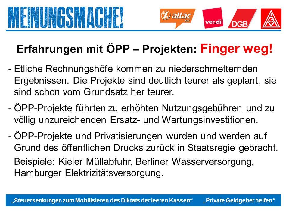 """Das politische Europa """"Steuersenkungen zum Mobilisieren des Diktats der leeren Kassen """"Private Geldgeber helfen Erfahrungen mit ÖPP – Projekten: Finger weg."""