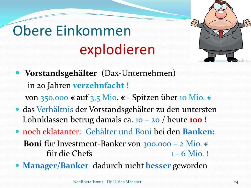 Obere Einkommen explodieren Vorstandsgehälter (Dax-Unternehmen) in 20 Jahren verzehnfacht ! von 350.000 € auf 3,5 Mio. € - Spitzen über 10 Mio. € das