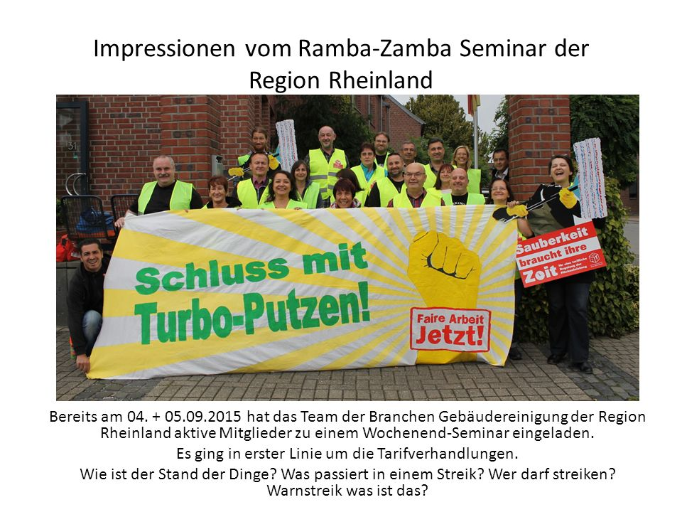 Impressionen vom Ramba-Zamba Seminar der Region Rheinland Bereits am 04.