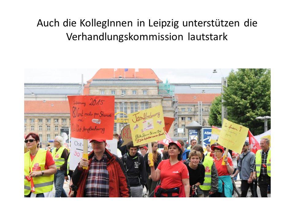 Auch die KollegInnen in Leipzig unterstützen die Verhandlungskommission lautstark