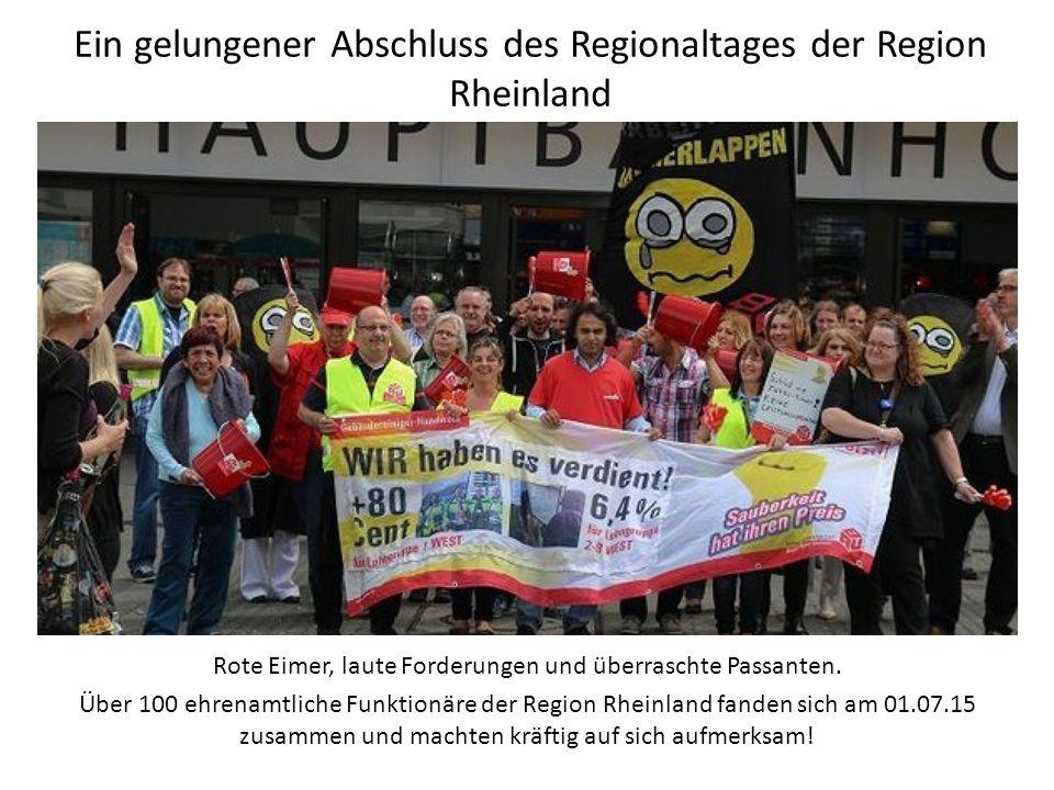 Ein gelungener Abschluss des Regionaltages der Region Rheinland Rote Eimer, laute Forderungen und überraschte Passanten.