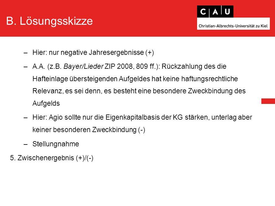 B. Lösungsskizze –Hier: nur negative Jahresergebnisse (+) –A.A.