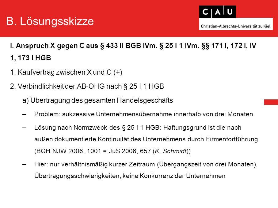 B.Lösungsskizze –Dazu BGH NJW-RR 2009, 820 = JuS 2009, 185 (K.