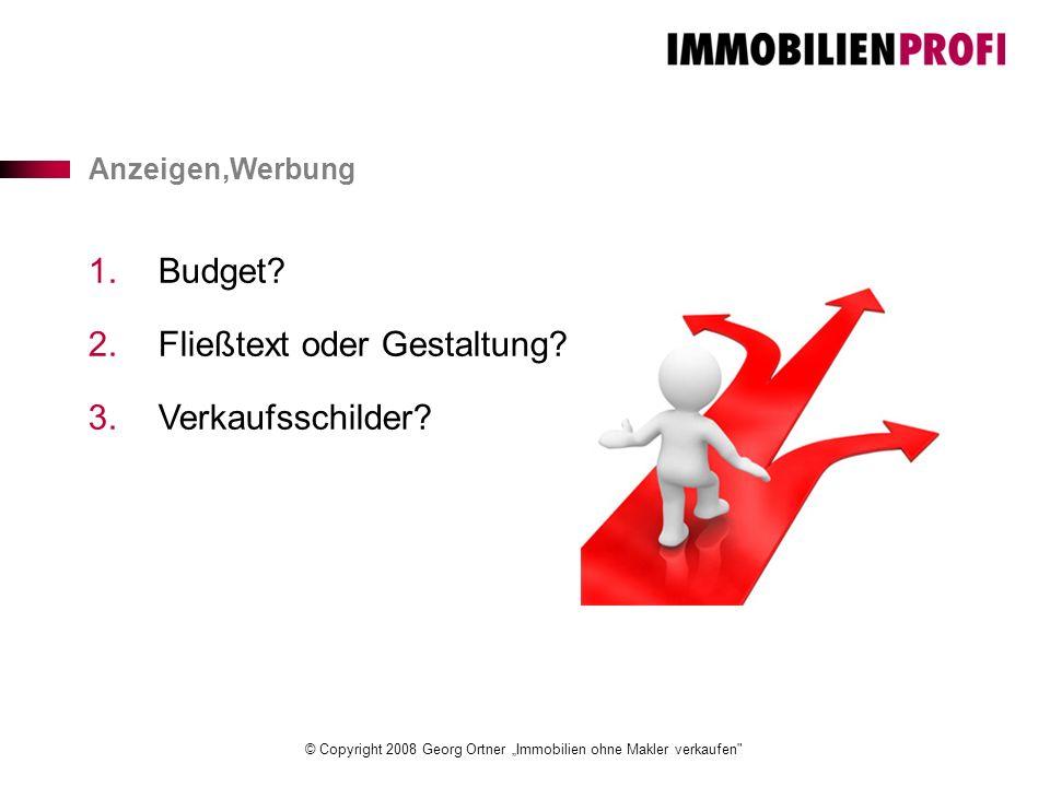 """© Copyright 2008 Georg Ortner """"Immobilien ohne Makler verkaufen Anzeigen,Werbung 1.Budget."""