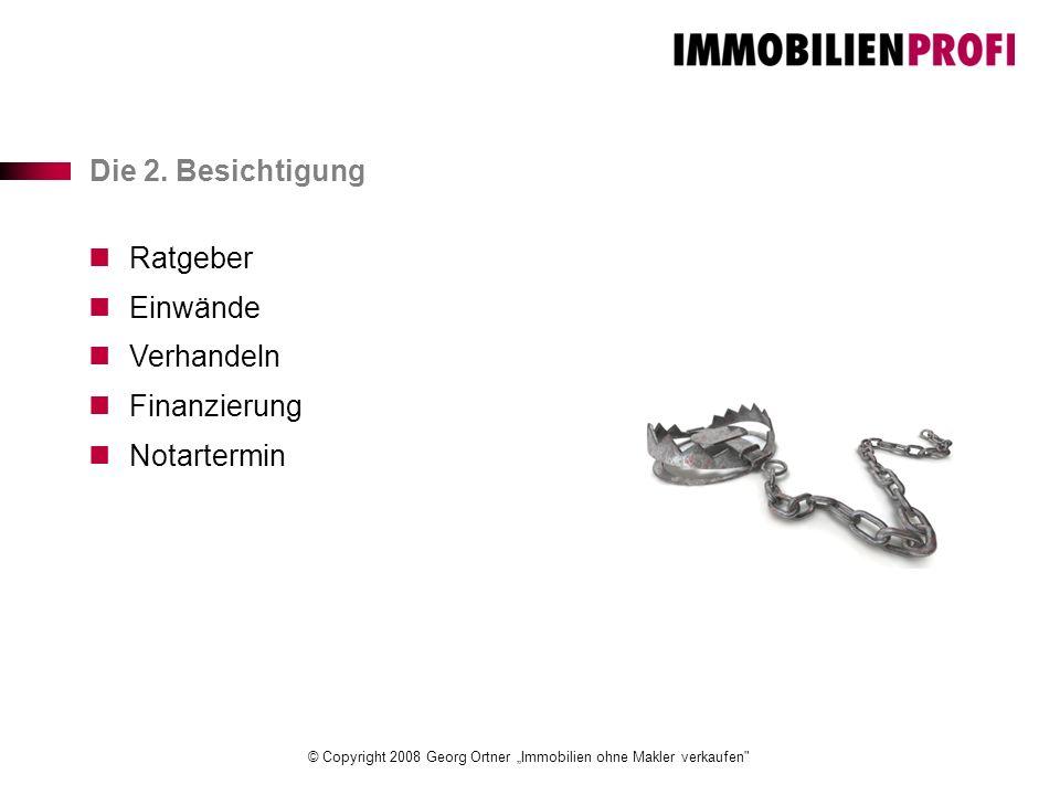 "© Copyright 2008 Georg Ortner ""Immobilien ohne Makler verkaufen Die 2."