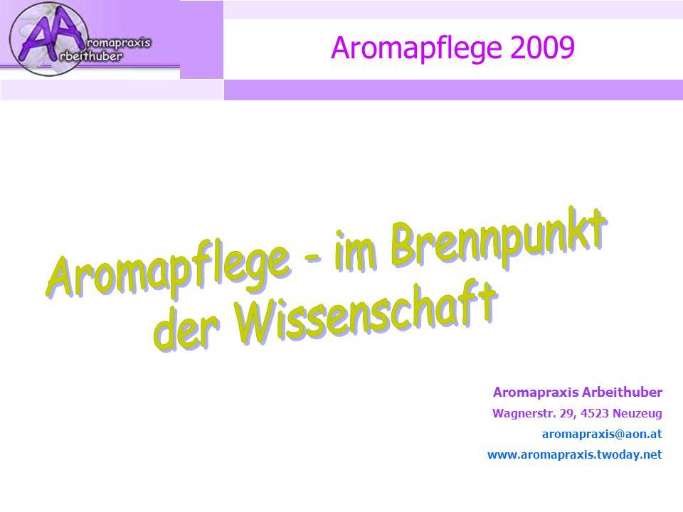 Aromapflege 2009 Aromapraxis Arbeithuber Wagnerstr.