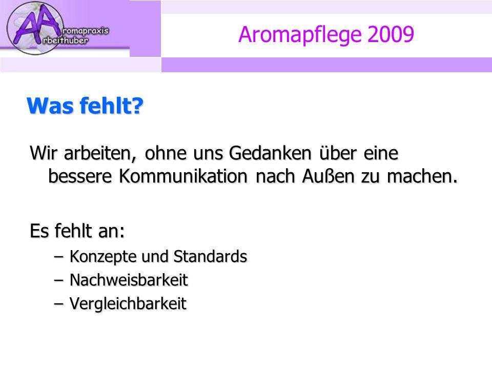 Aromapflege 2009 Was fehlt.