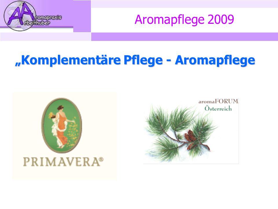 "Aromapflege 2009 ""Komplementäre Pflege - Aromapflege"