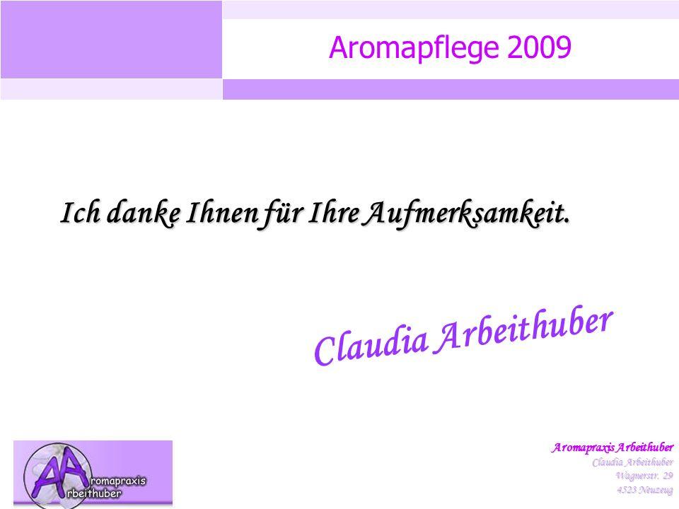 Aromapflege 2009 Aromapraxis Arbeithuber Claudia Arbeithuber Wagnerstr.