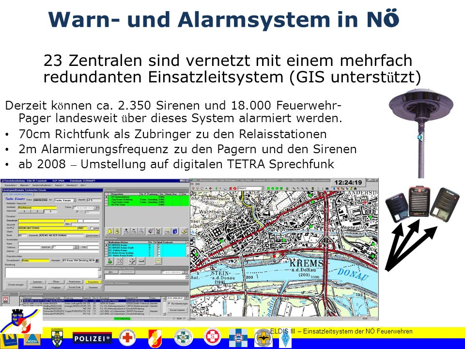 Feuerwehr - Notruf 122 23 einheitlich ausgestattete Feuerwehralarmzentralen f ü r den Katastrophenfall normaler Dienstbetrieb: 12 besetzte Alarmzentralen (vgl.