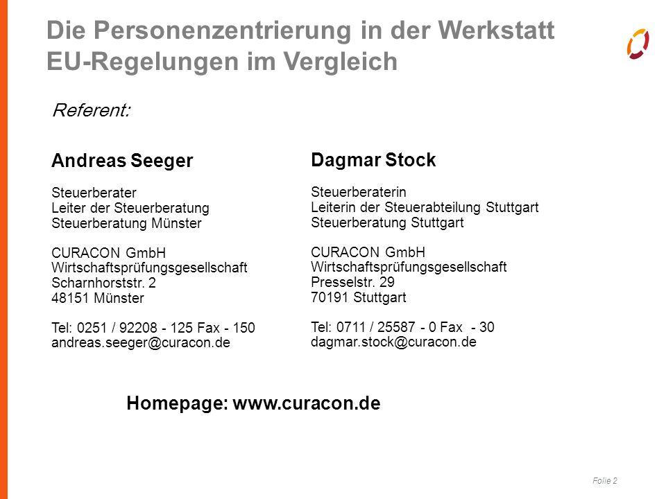 Folie 2 Andreas Seeger Steuerberater Leiter der Steuerberatung Steuerberatung Münster CURACON GmbH Wirtschaftsprüfungsgesellschaft Scharnhorststr.