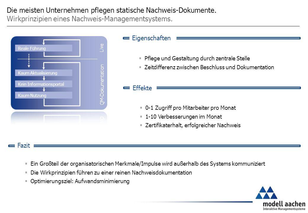 Die meisten Unternehmen pflegen statische Nachweis-Dokumente.