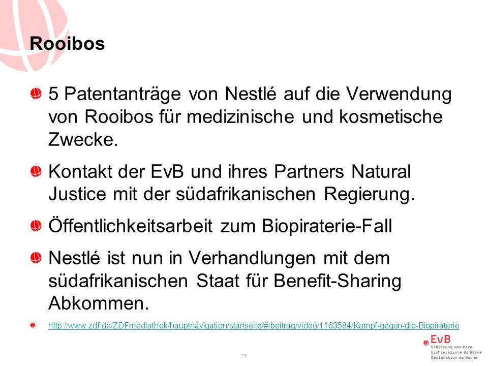 Rooibos 5 Patentanträge von Nestlé auf die Verwendung von Rooibos für medizinische und kosmetische Zwecke.