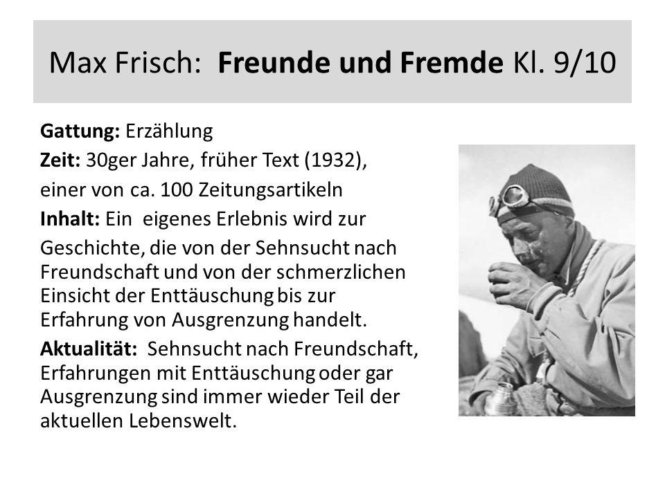 Max Frisch: Freunde und Fremde Kl.