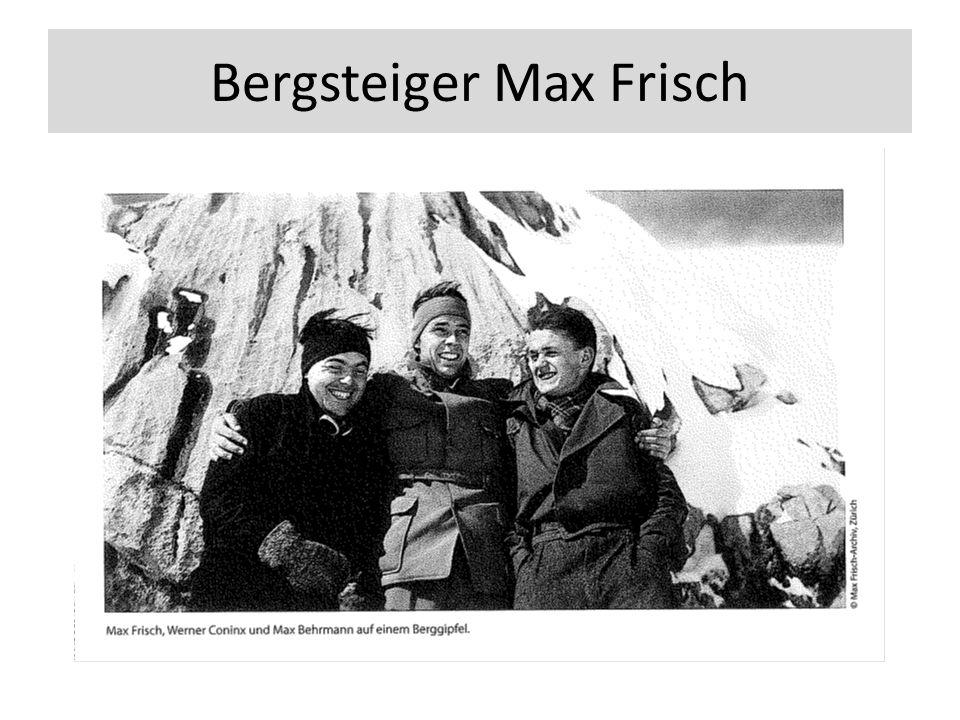 Bergsteiger Max Frisch