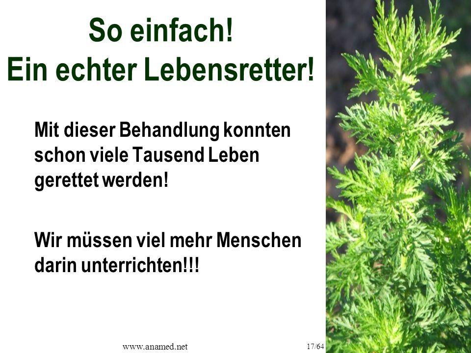 www.anamed.net 17/64 So einfach. Ein echter Lebensretter.