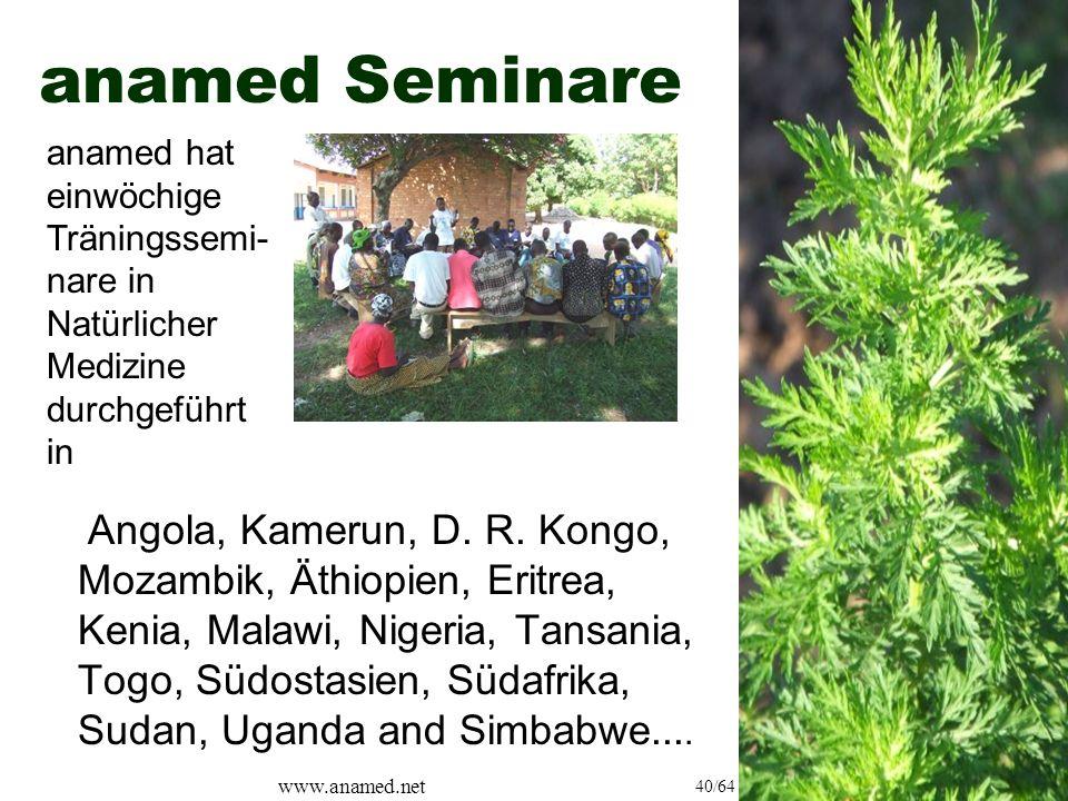 www.anamed.net 40/64 anamed Seminare Angola, Kamerun, D.