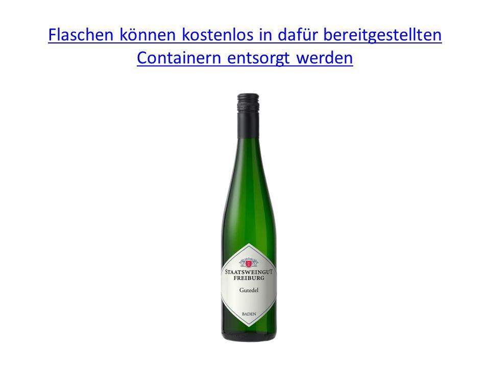 Flaschen können kostenlos in dafür bereitgestellten Containern entsorgt werden