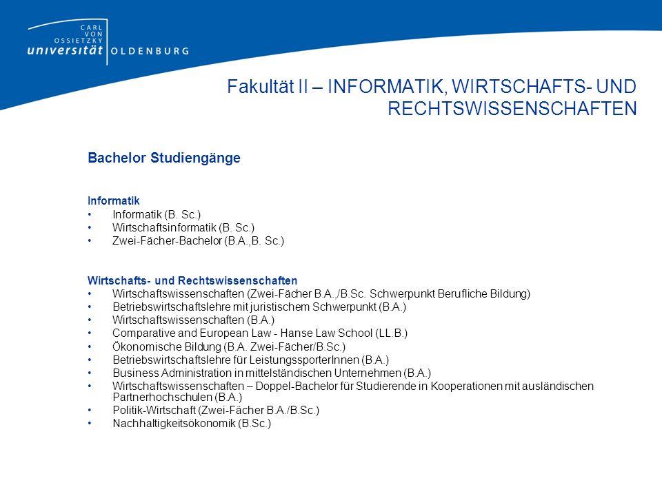 Bachelor Studiengänge Informatik Informatik (B. Sc.) Wirtschaftsinformatik (B.