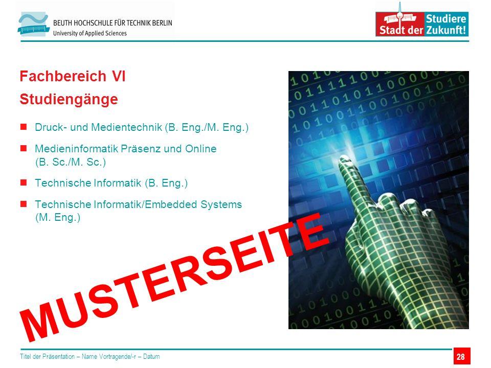 Druck- und Medientechnik (B. Eng./M. Eng.) Medieninformatik Präsenz und Online (B. Sc./M. Sc.) Technische Informatik (B. Eng.) Technische Informatik/E