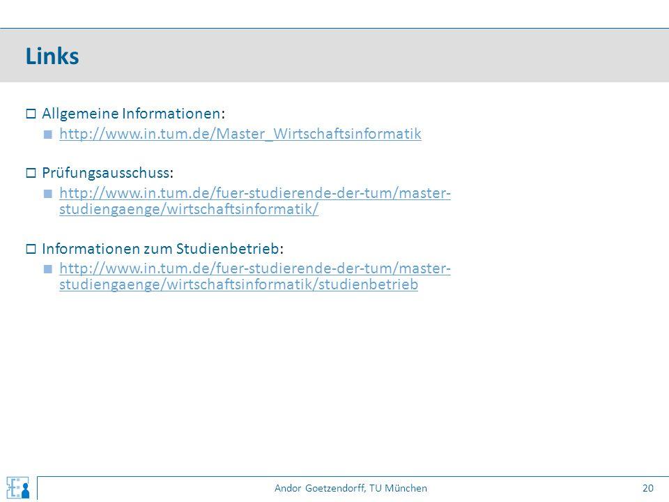 Andor Goetzendorff, TU München  Allgemeine Informationen: ■ http://www.in.tum.de/Master_Wirtschaftsinformatik http://www.in.tum.de/Master_Wirtschafts