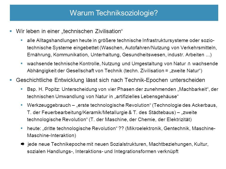  Was ist Technik (als Teil sozialen Handelns) ?.