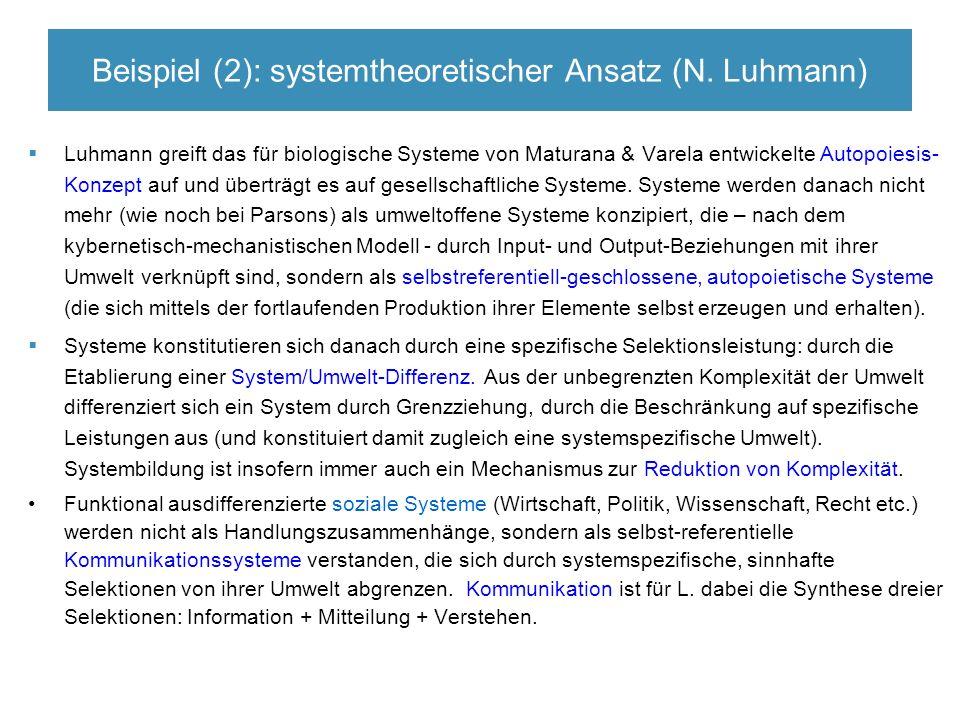 Beispiel (2): systemtheoretischer Ansatz (N.