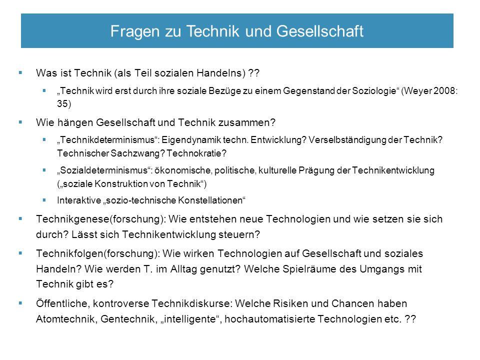  Was ist Technik (als Teil sozialen Handelns) .
