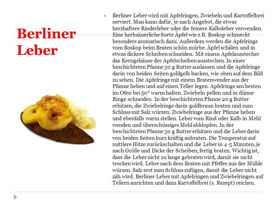 Berliner Leber  Berliner Leber wird mit Apfelringen, Zwiebeln und Kartoffelbrei serviert.
