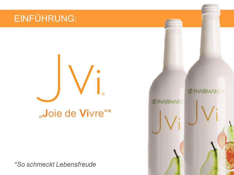 "EINFÜHRUNG: ""Joie de Vivre * *So schmeckt Lebensfreude"