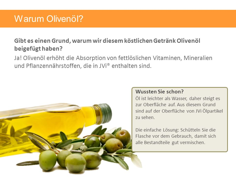Warum Olivenöl. Gibt es einen Grund, warum wir diesem köstlichen Getränk Olivenöl beigefügt haben.