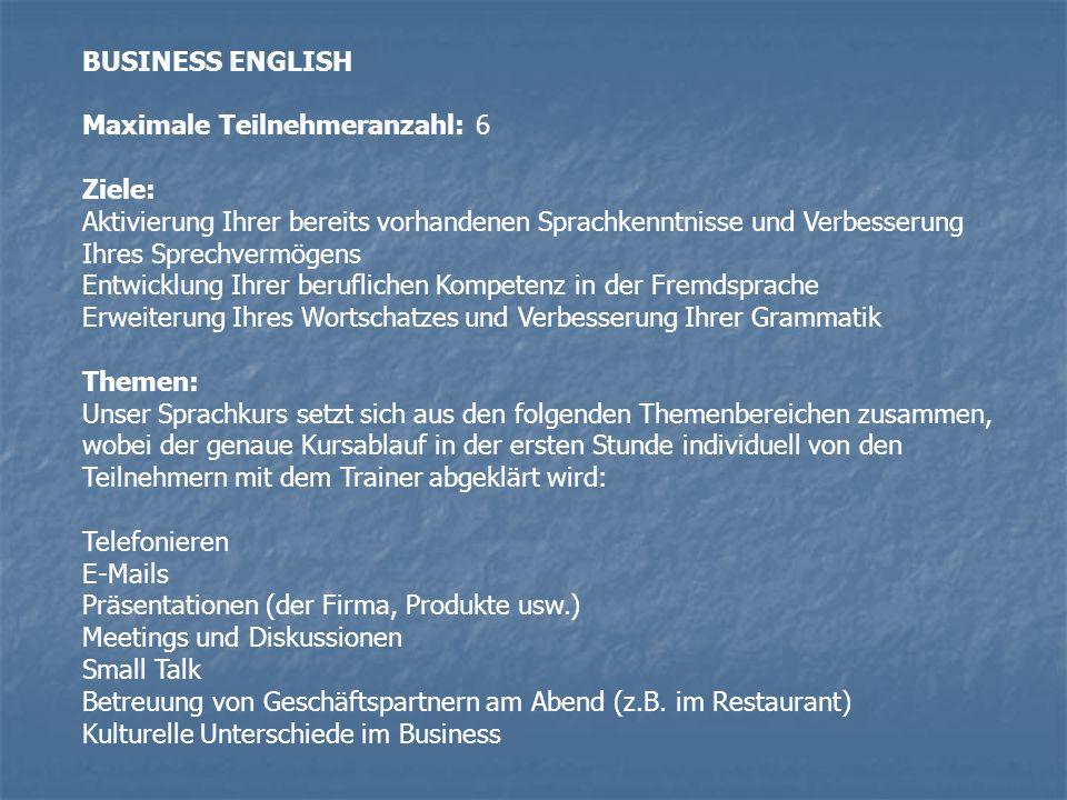 BUSINESS ENGLISH Business Level 1 - Pre- Intermediate Sie können sich auf einfachem Niveau auf Englisch verständigen.