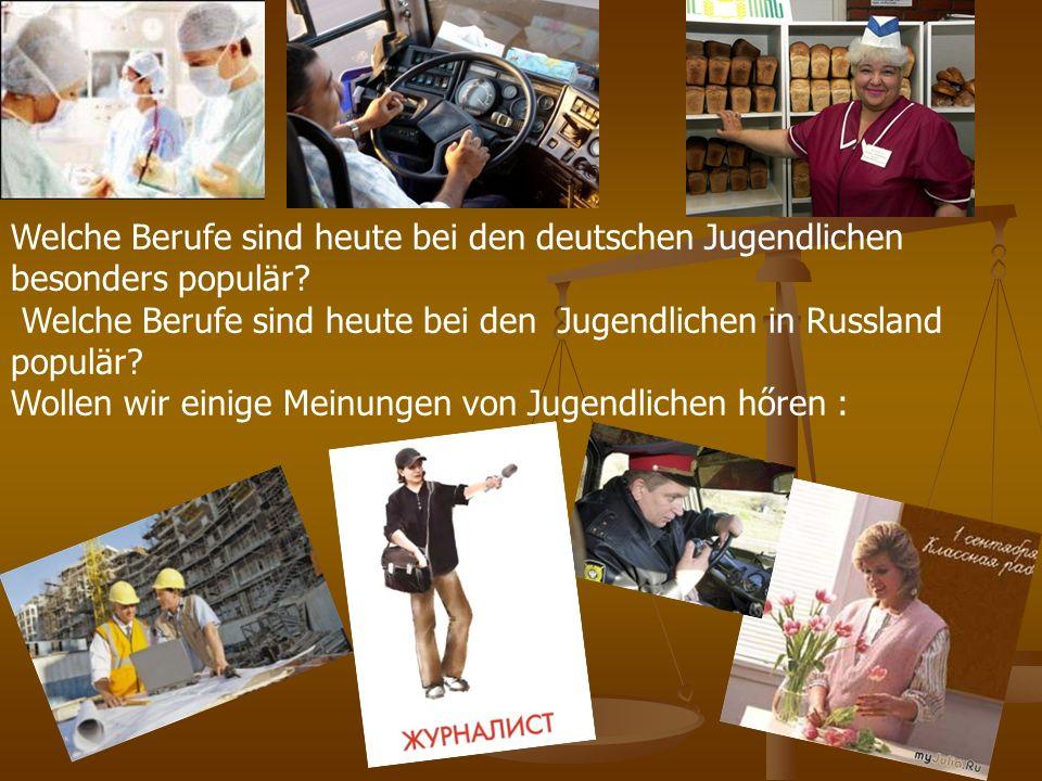 Welche Berufe sind heute bei den deutschen Jugendlichen besonders populär.