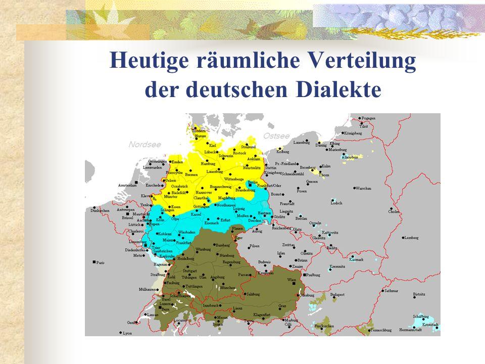 Heutige räumliche Verteilung der deutschen Dialekte