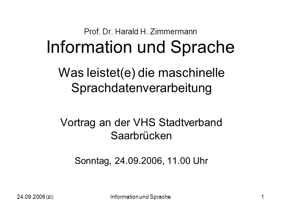 24.09.2006 (zi)Information und Sprache1 Prof. Dr.