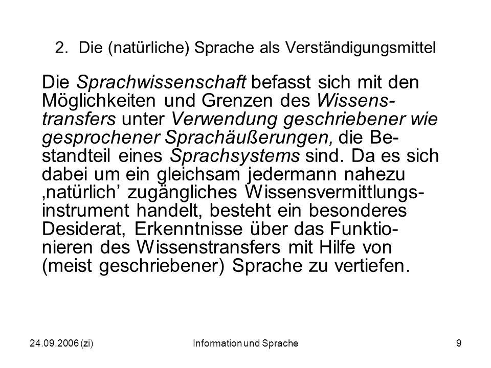 24.09.2006 (zi)Information und Sprache20 4.3Der Einsatz maschineller Übersetzung bzw.
