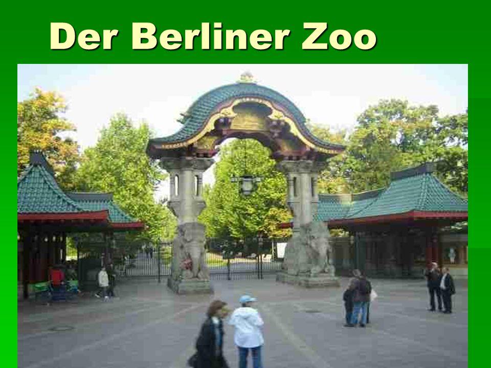 Der Berliner Zoo Der Berliner Zoo