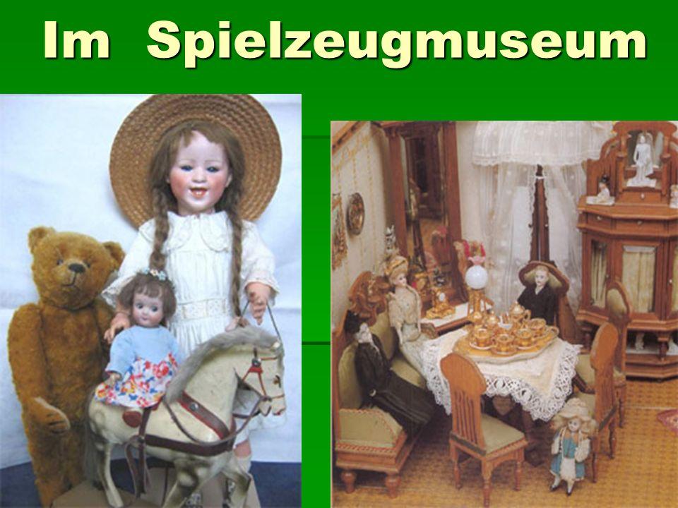 Im Spielzeugmuseum