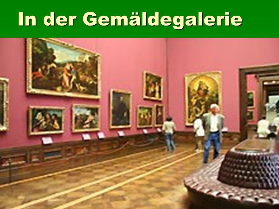 In der Gemäldegalerie