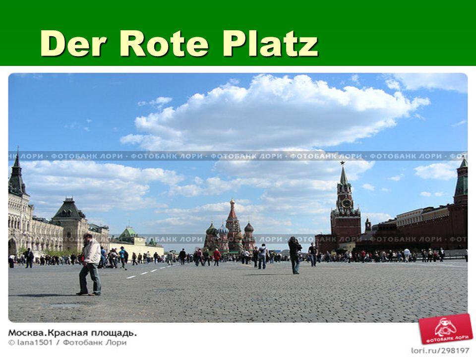 Der Rote Platz Der Rote Platz