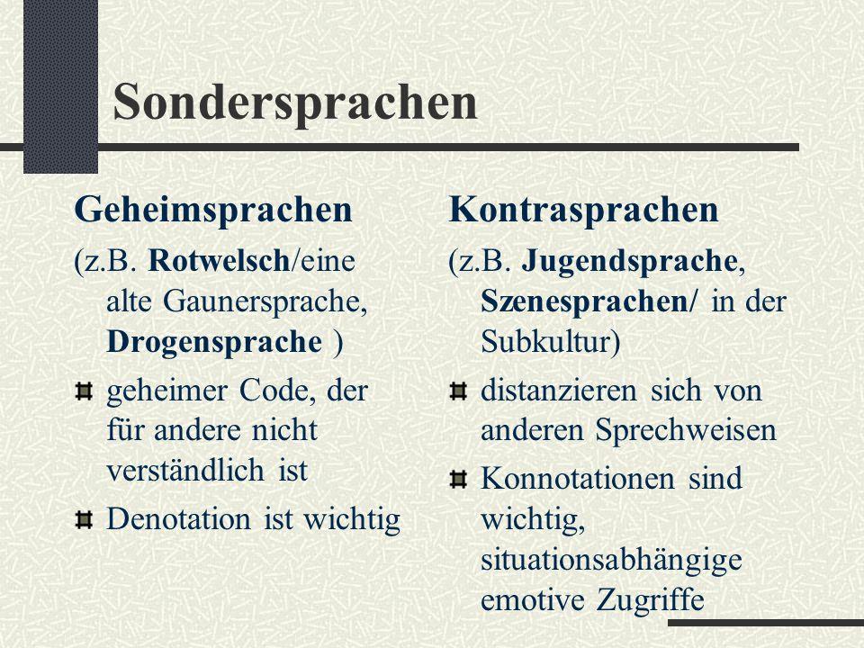 Sondersprachen Geheimsprachen (z.B.
