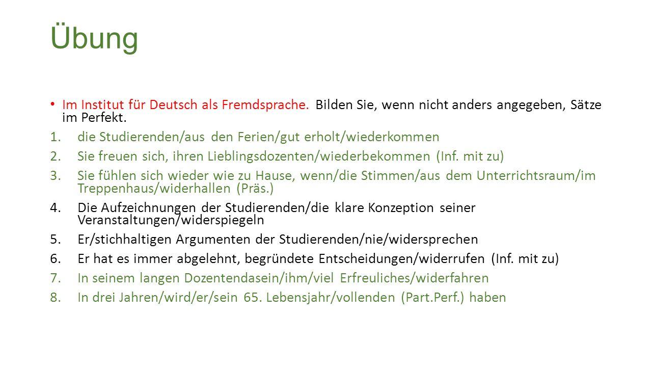 Übung Im Institut für Deutsch als Fremdsprache.