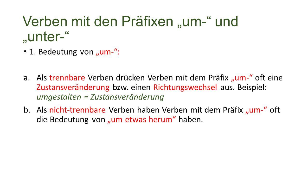 """Verben mit den Präfixen """"um- und """"unter- 1."""