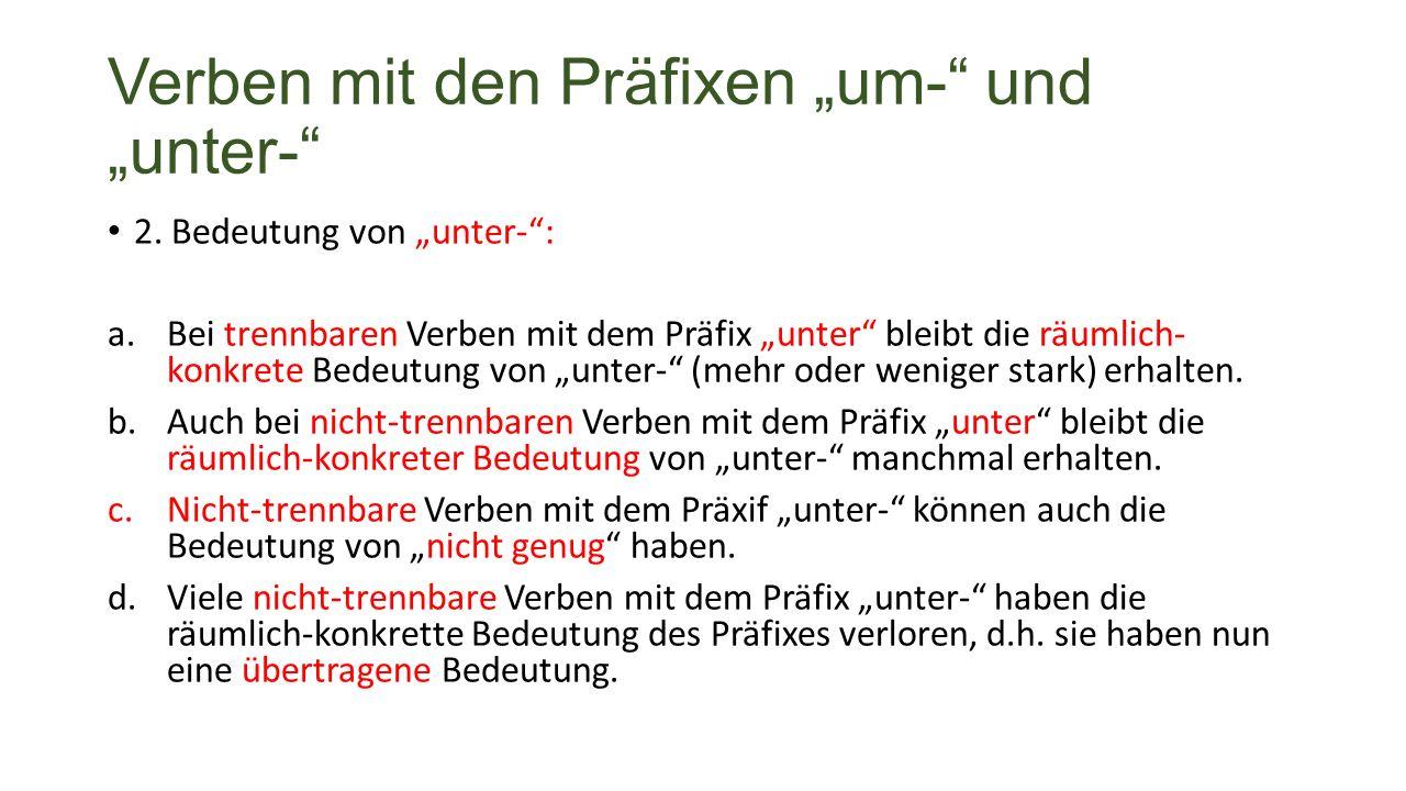 """Verben mit den Präfixen """"um- und """"unter- 2."""