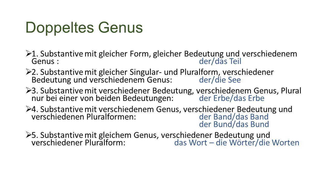 Doppeltes Genus  1.